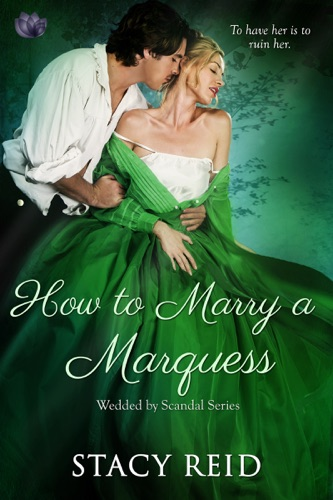 Stacy Reid - How to Marry a Marquess