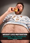 Weight Loss Motivation - Water Weight - Fat Loss - Food Addiction - Metabolic Damage  More
