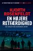 En højere retfærdighed - Michael Hjorth & Hans Rosenfeldt