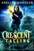 Axelle Chandler - Crescent Calling  artwork