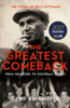 The Greatest Comeback: From Genocide To Football Glory - David Bolchover