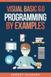 Visual Basic 60 Programming By Examples