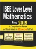 ISEE Lower Level Mathematics Prep 2019: A Comprehensive Review And Ultimate Guide To The ISEE Lower Level Math Test