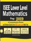 ISEE Lower Level Mathematics Prep 2019 A Comprehensive Review And Ultimate Guide To The ISEE Lower Level Math Test