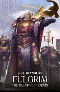 Fulgrim: The Palatine phoenix Book Cover
