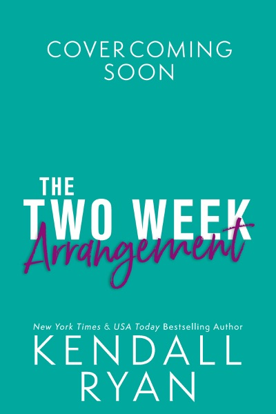 The Two Week Arrangement - Kendall Ryan book cover