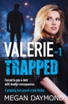 Valerie Trapped