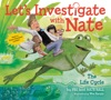 Let's Investigate With Nate #4: The Life Cycle