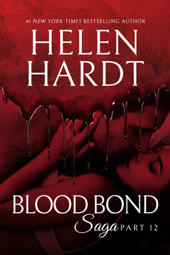 Helen Hardt - Blood Bond: 12