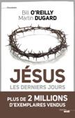 Jésus, les derniers jours