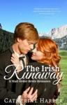 Mail Order Bride The Irish Runaway