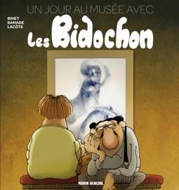 LES BIDOCHON - TOME 1 - 1ER JOUR AU MUSéE AVEC LES BIDOCHONS
