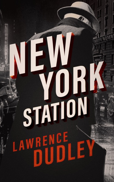 New York Station - Lawrence Dudley book cover