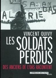 LES SOLDATS PERDUS. DES ANCIENS DE LOAS RACONTENT