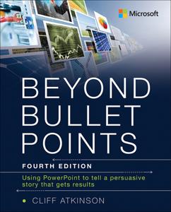 Beyond Bullet Points: Using PowerPoint to tell a compelling story that gets results Book Cover