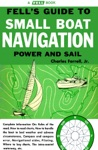 Fells Guide To Small Boat Navigation - Power And Sail