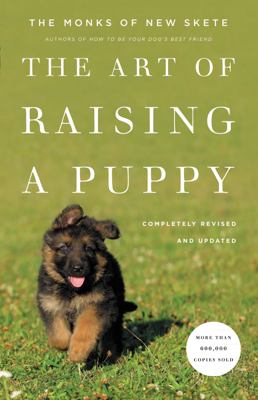 The Art of Raising a Puppy (Revised Edition) - Monks of New Skete book