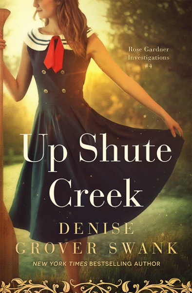 Up Shute Creek - Denise Grover Swank book cover