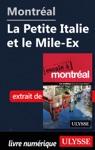 Montral - La Petite Italie Et Le Mile-Ex