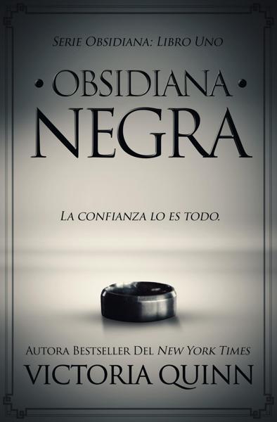 Obsidiana negra by Victoria Quinn