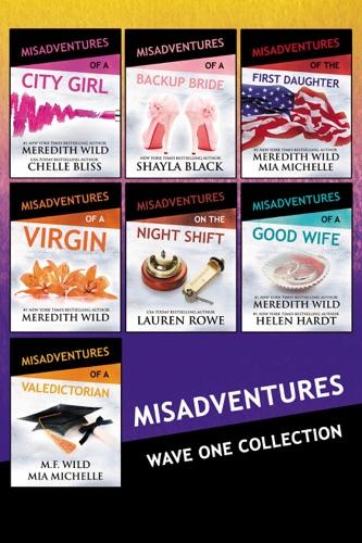 Meredith Wild - Misadventures Series Anthology Books 1-7