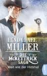 Die McKettrick-Saga - Weit Wie Der Himmel