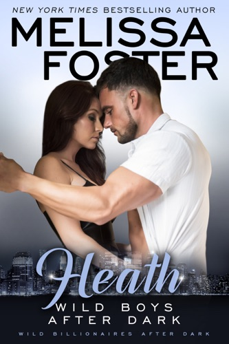 Melissa Foster - Wild Boys After Dark: Heath