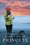 Screenplay For Nomes Polar Princess