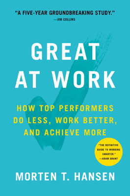 Great at Work - Morten Hansen book