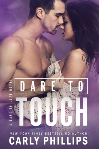 Carly Phillips - Dare to Touch