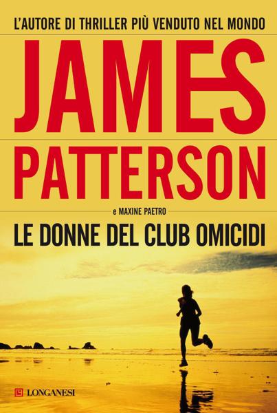 Le donne del Club Omicidi by James Patterson & Maxine Paetro