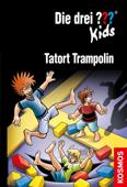 Die drei ??? Kids, 71, Tatort Trampolin (drei Fragezeichen Kids)