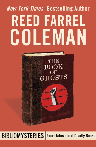 Reed Farrel Coleman - The Book of Ghosts