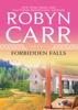 Robyn Carr - Forbidden Falls Grafik