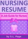 Nursing Resume A Job Guide For Nurses