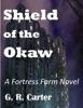 Fortress Farm: Shield Of The Okaw
