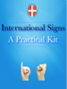 Laura Caporali, Carolina Carotta, Enrico Dolza, Mitrofanis Georgiadis, Sofia Mastrokoukou & Andrea Nolino - International Signs A Practical Kit artwork