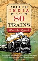 Monisha Rajesh - Around India in 80 Trains artwork