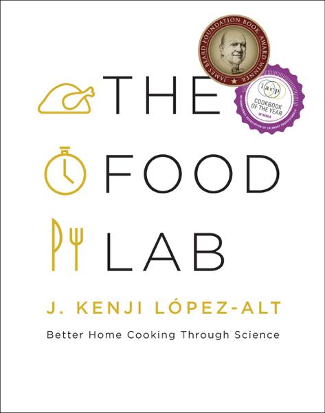 The Food Lab: Better Home Cooking Through Science da J. Kenji López-Alt