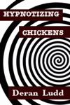 Hypnotizing Chickens