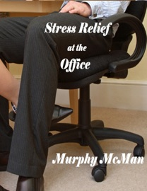 Stress Relief At The Office
