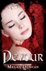 Devour, Warm Delicacy Series, Book 3