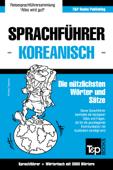 Sprachführer Deutsch-Koreanisch und thematischer Wortschatz mit 3000 Wörtern