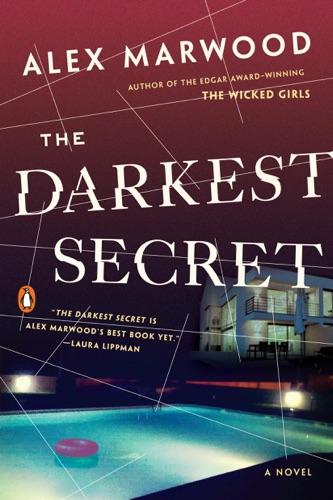Alex Marwood - The Darkest Secret