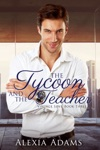 The Tycoon And The Teacher Vintage Love Book 3