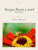 JosГ© A. Mari Mut - Abejas, flores y miel ilustraciГіn