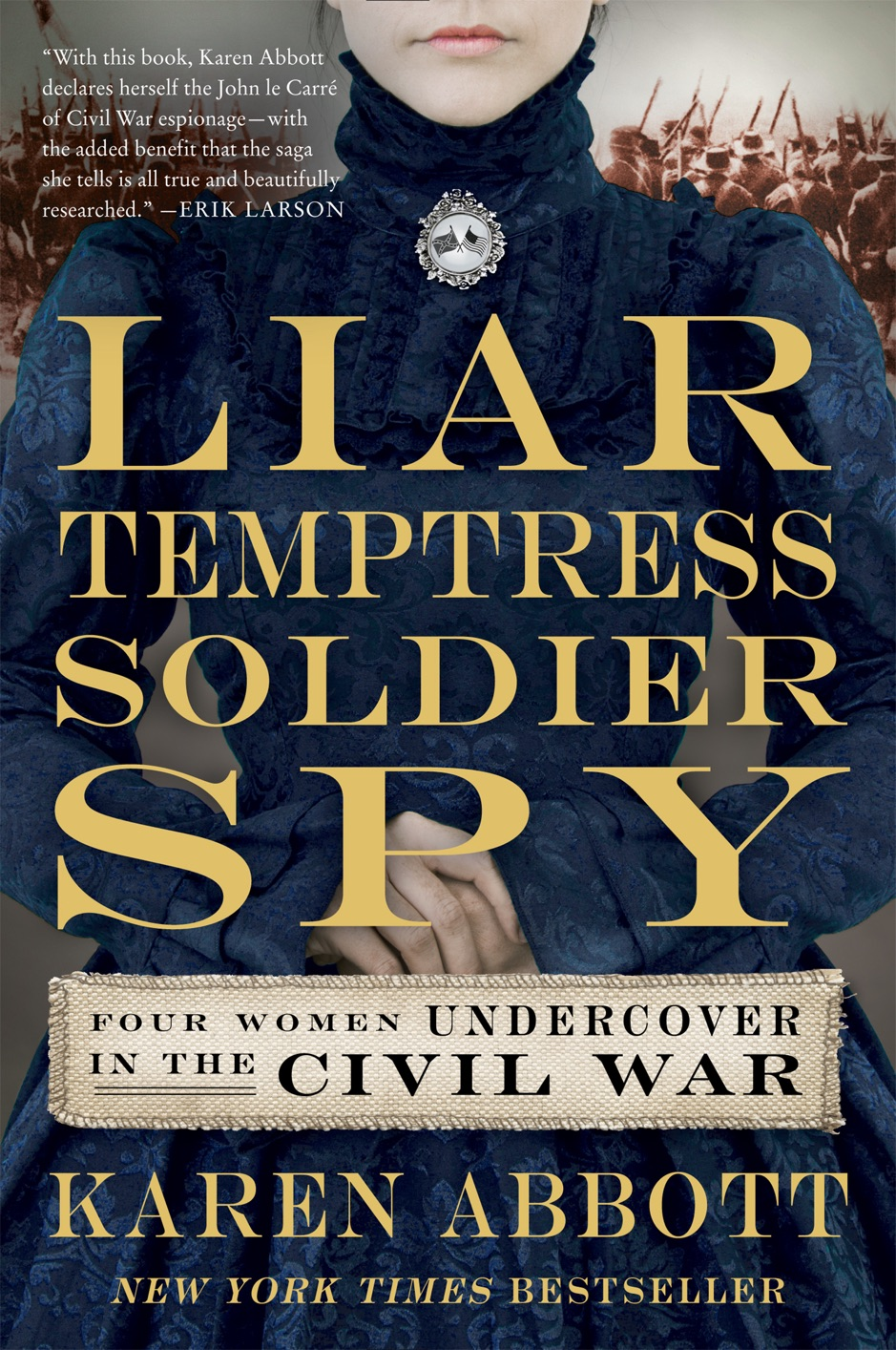 ‎Liar, Temptress, Soldier, Spy