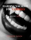 Hardings School For Vampires