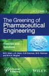 The Greening Of Pharmaceutical Engineering Theories And Solutions