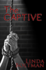 Linda Boltman - The Captive kunstwerk